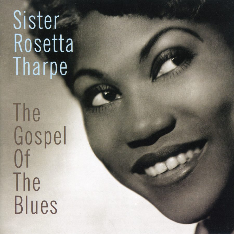 Sister Rosetta Tharpe, a famous singer during the 1930's and 40's. She is known for creating the sound of rock 'n'roll.